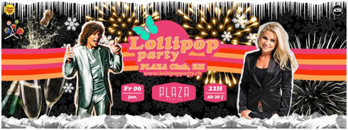 Lollipop Party im Plaza Zürich