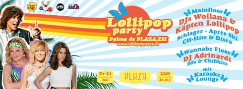 Lollipop im Plaza Zürich